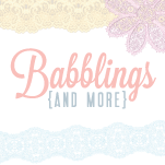 Babblings and More