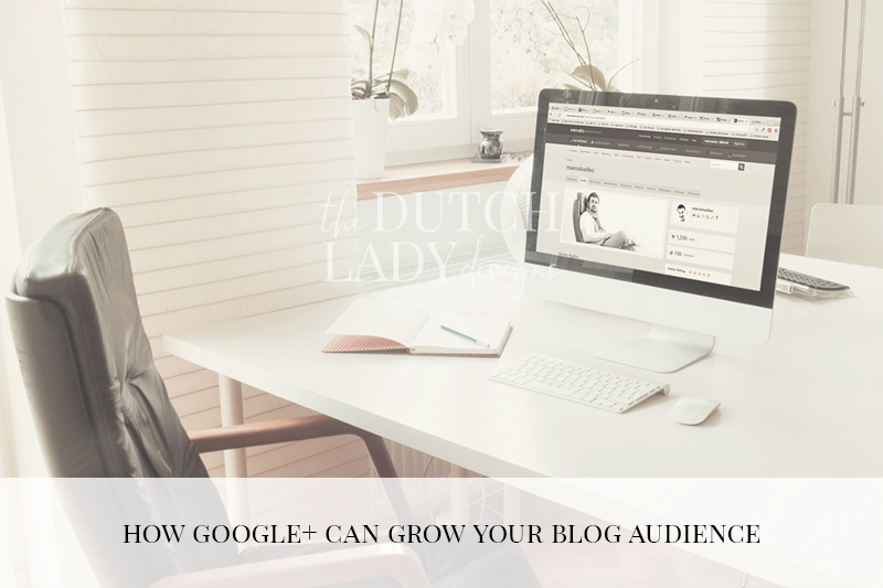how google+ can grow your blog audience