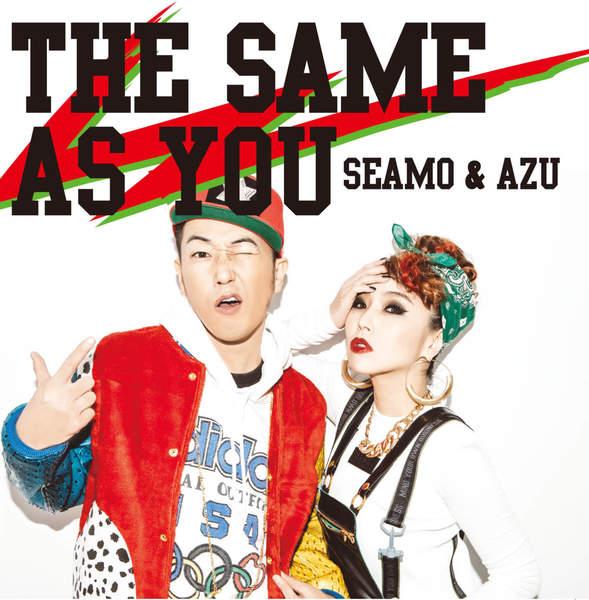 [Album] SEAMO & AZU – THE SAME AS YOU (2016.02.03/MP3/RAR)
