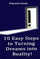 10 easy steps to turning dreams into reality book