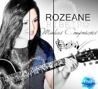 Download Rozeane Ribeiro - Minhas Composições - Baixar