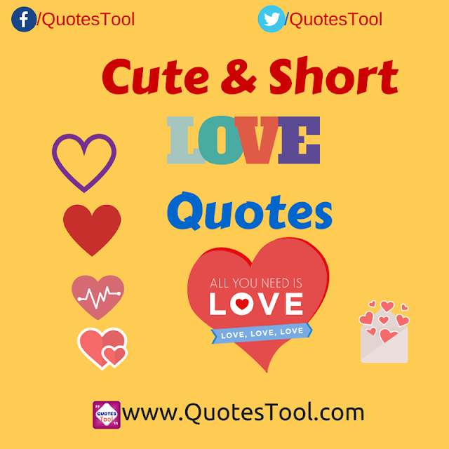cute and short love quotes