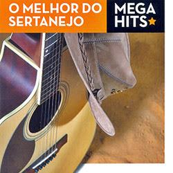 Download O Melhor Do Sertanejo: Mega Hits 2014 Baixar CD mp3 2014