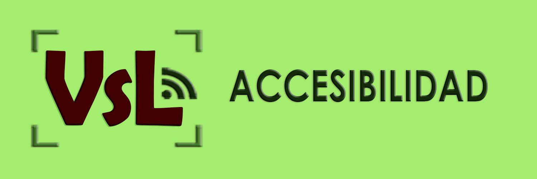 VsL - Accesibilidad
