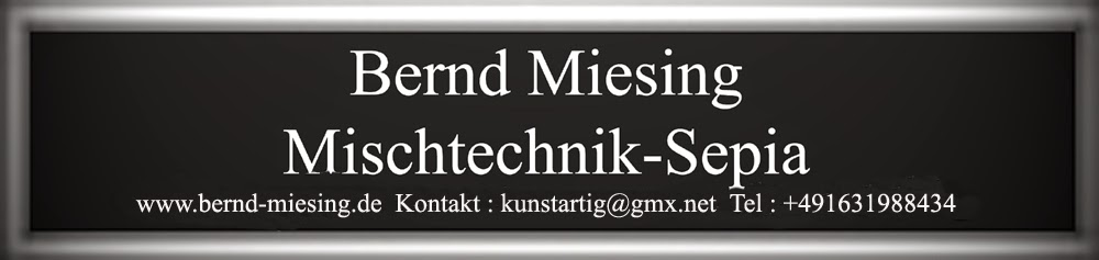 Sepia Mischtechnik Bernd Miesing