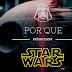 Por que assistir Star Wars você deve?