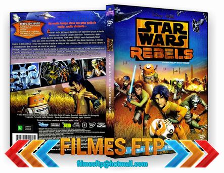 Star Wars Rebels A Fagulha de uma Rebelião 2014 Dublado