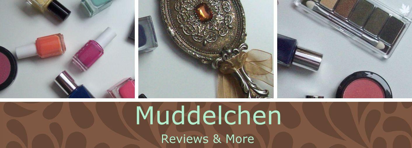 Muddelchen ~ Reviews & More