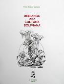 BENIANOS EN LA CULTURA BOLIVIANA