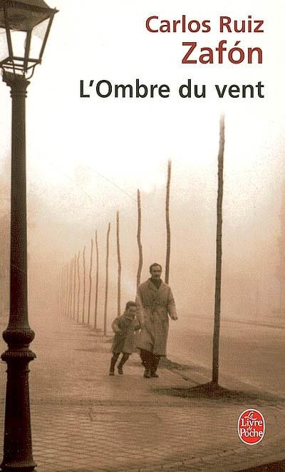 L'Ombre du vent, de Carlos Ruiz Zafon OmbreDuvent