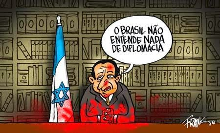 O brasil não entende nada de diplomacia, diz o imoral Israel