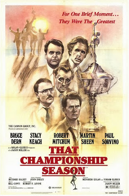 That Championship Season (released in 1982) - Starring Robert Mitchum, Martin Sheen, Bruce Dern, Stacy Keach and Paul Sorvino