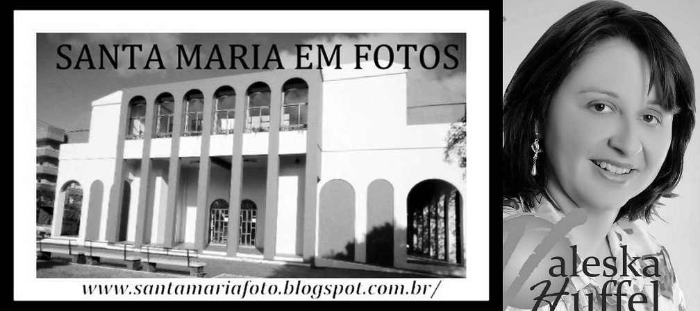 SANTA MARIA RS EM FOTOS