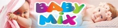 BABY MIX - Um novo mundo para o seu bebê