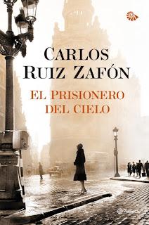 El prisionero del Cielo de Carlos Ruiz Zafon