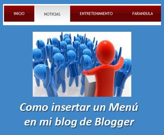 Como insertar un Menú en mi blog de Blogger