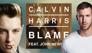 Lirik Lagu Calvin Harris Featuring John Newman Blame Lyrics