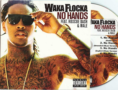 Waka_Flocka-No_Hands_(Feat_Roscoe_Dash_And_Wale)-(Promo_CDS)-2011-MTD