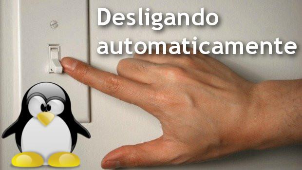 Desligando Linux automaticamente