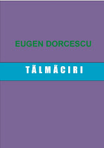 Eugen Dorcescu. Talmaciri
