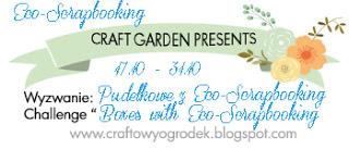 http://craftowyogrodek.blogspot.com/2015/10/wyzwanie-pudekowe-z-eco-scrapbooking.html