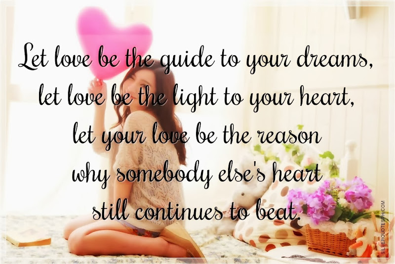 Let Love Be The Guide To Your Dreams, Picture Quotes, Love Quotes, Sad Quotes, Sweet Quotes, Birthday Quotes, Friendship Quotes, Inspirational Quotes, Tagalog Quotes