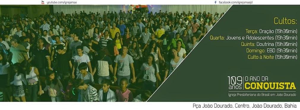 Igreja Presbiteriana de João Dourado - Bahia