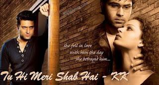 Tu Hi Meri Shab Hai Lyrics - Gangster - KK