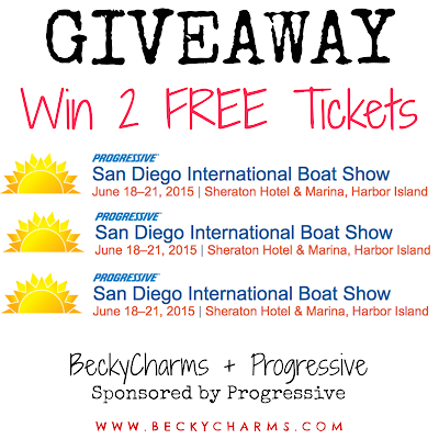GIVEAWAY San Diego International Boat Show FREE TICKETS Progressive & BeckyCharms