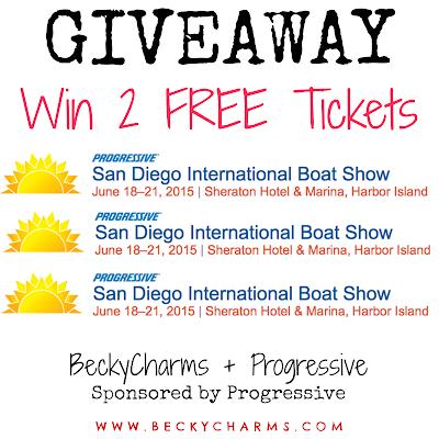 GIVEAWAY San Diego International Boat Show FREE TICKETS Progressive & BeckyCharms
