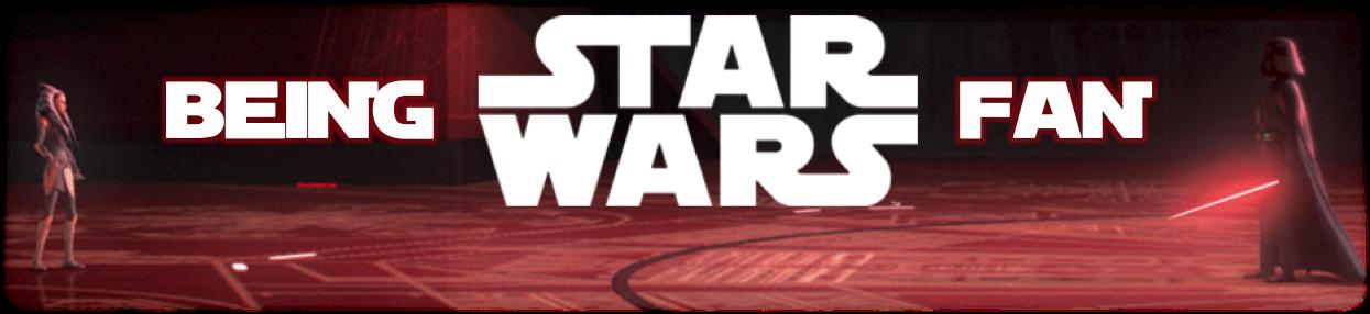 Being StarWars Fan