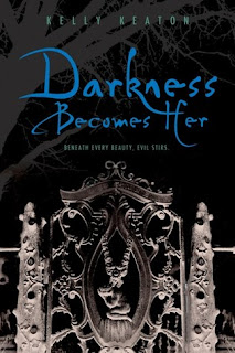 DarknessBecomesHer Review: Darkness Becomes Her by Kelly Keaton