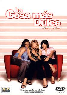 La Cosa Mas Dulce (2002) Online