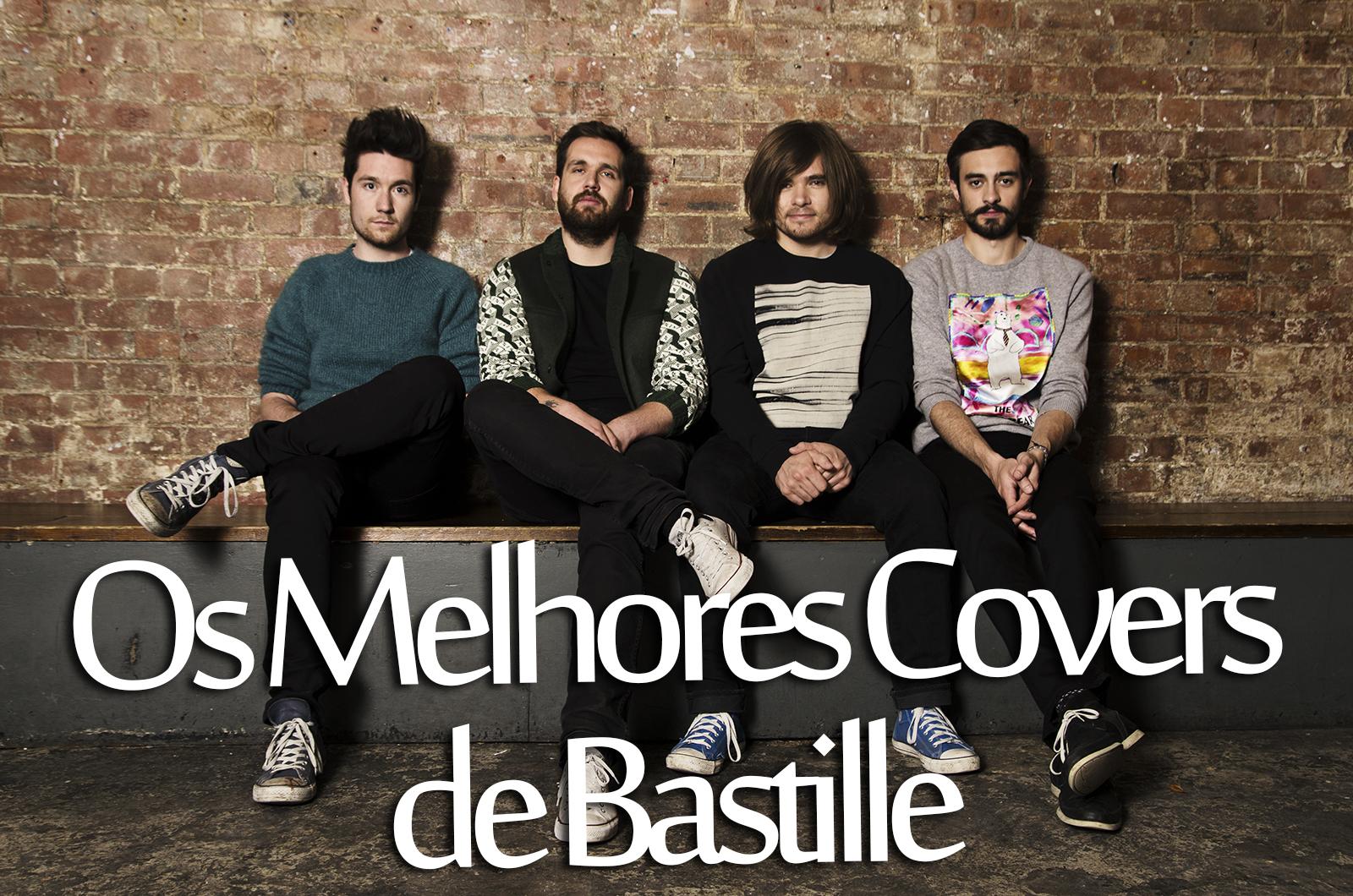 Os melhores covers das músicas do Bastille