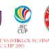 JDT Vs Istiklol FC | Tarikh Perlawanan Akhir Final AFC Cup 2015