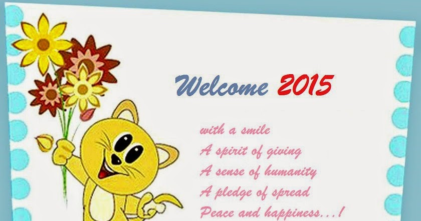 Welcome 2015 - Happy new year 2015 card with greeting quotes