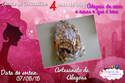 SORTEIO #23 - ANIVERSÁRIO DE 4 ANOS DO BLOG - ARTESANATO ALAGOANO