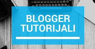 Blogger tutorijali, uputstva i saveti na srpskom