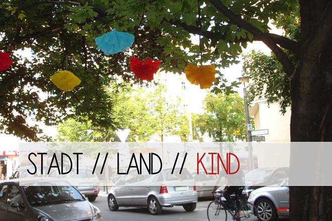 http://tepetua.blogspot.de/2014/02/stadt-land-kind.html