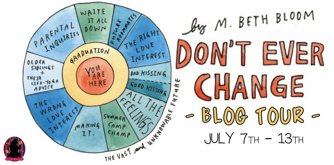 Don't Ever Change Blog Tour!