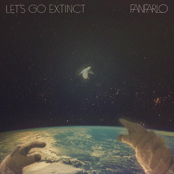 Fanfarlo - Let's Go Extinct
