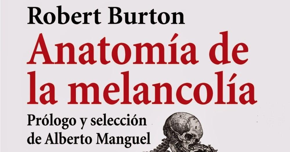 SURREALISMO PROGRESIVO: Libros surrealistas: Anatomía de la Melancolía