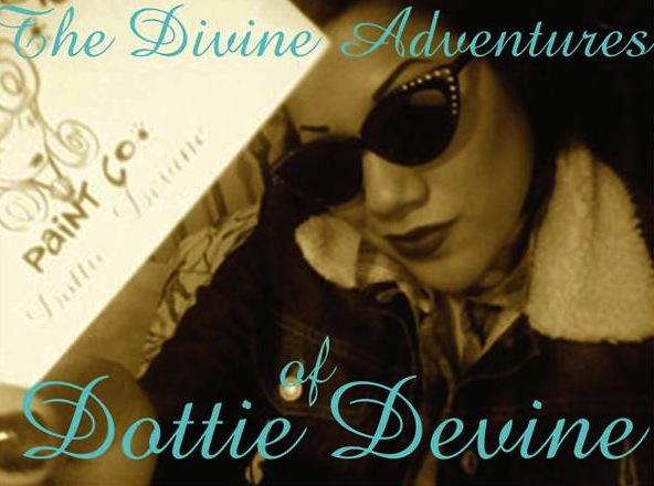 Divine Adventures of Dottie Devine