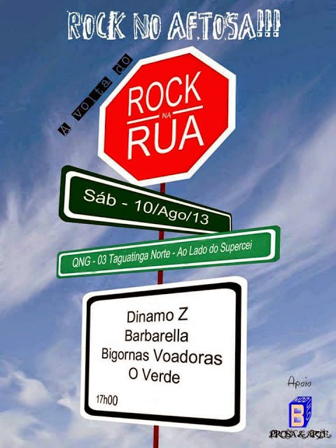 A VOLTA DO ROCK NA RUA! 10/08/2013