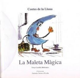 Colección Cuentos de la Luna: La Maleta mágica