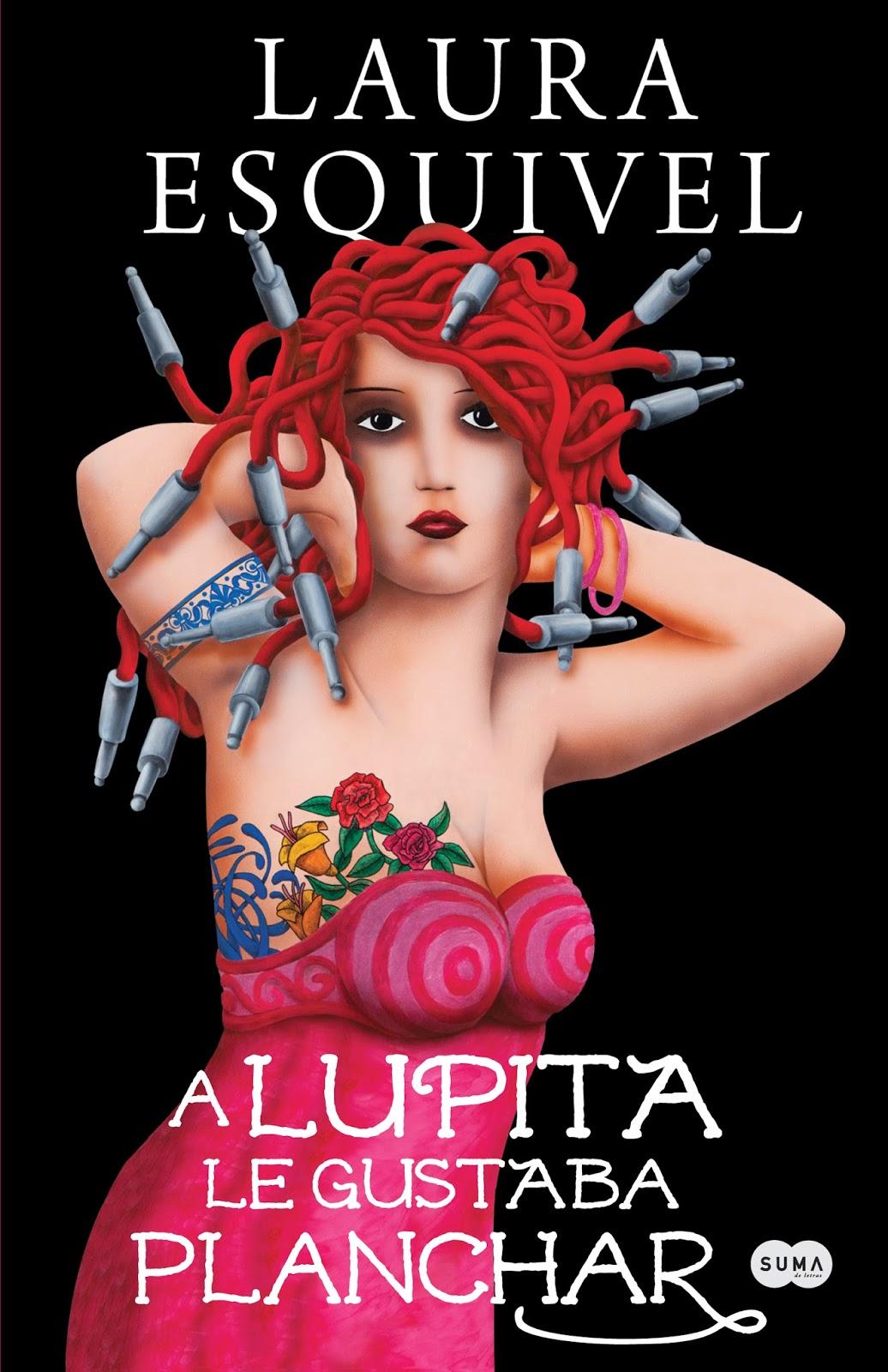 A Lupita le gusta planchar - Laura Esquivel