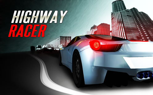 Higway Racer Apk v1.04 Mod [Unlimited Money]