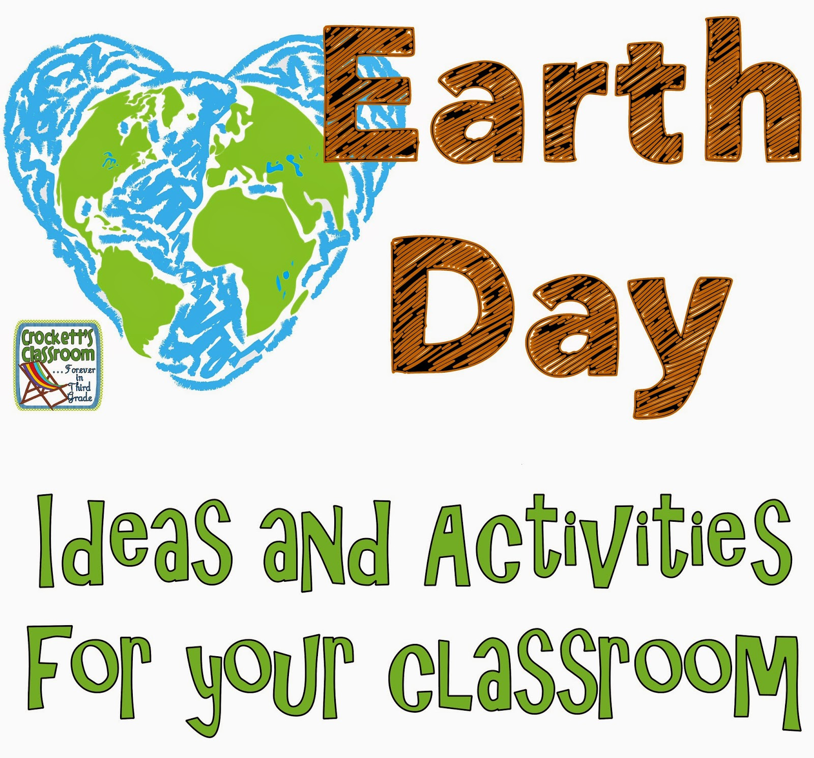 Classroom Ideas For Earth Day ~ Crockett s classroom forever in third grade