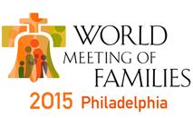 September 22 - 27, 2015: World Meeting of Families