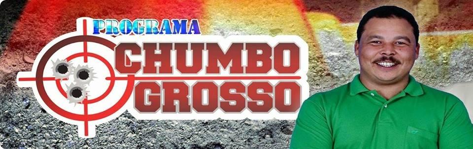 PROGRAMA POLICIAL CHUMBO GROSSO COM PAULO VIANA (81) 9 9428-8603